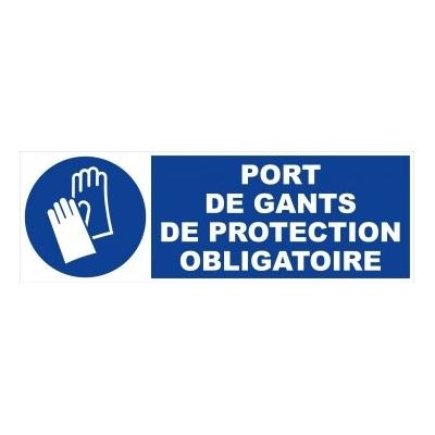 Panneau port gants protection obligatoire