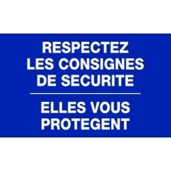 Panneau respectez les consignes de sécurité