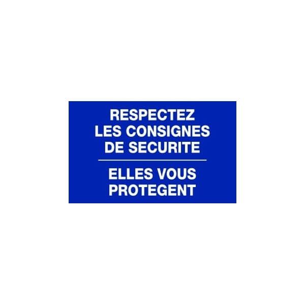Panneau respectez les consignes de s curit - Respecter les consignes de securite ...